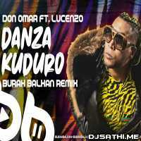 Danza Kuduro - Burak Balkan Remix Poster