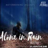 Alone in Rain Mashup (Heartbreak Mashup 2020) - Aftermorning Poster
