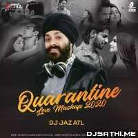 Quarantine Love Mashup 2020 - DJ Jaz ATL Poster