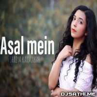 Asal Mein (Female Cover) Shreya Karmakar Poster