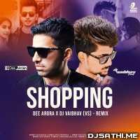 Shopping (Remix) - DJ Dee Arora X DJ Vaibhav Poster