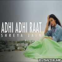 Adhi Adhi Raat (Female Cover) Shreya Jain Poster