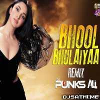 Bhool Bhulaiyaa (Remix) - DJ Punks x DJ Ali Poster