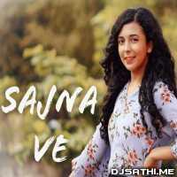 Sajna Ve Cover - Shreya Karmakar Poster
