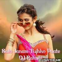 Sato Janam Tujhko Paate - DJ Rahulz Poster