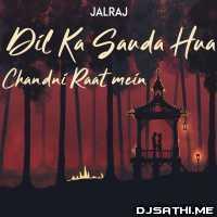 Dil Ka Sauda Hua - JalRaj Poster