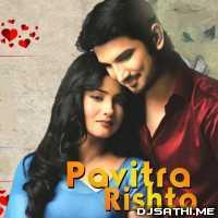 Pavitra Rishta - Keka Ghoshal Poster