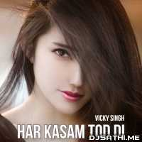 Har Kasam Tod Di Cover - Vicky Singh Poster