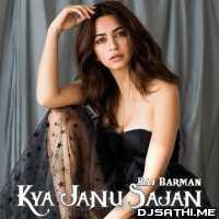 Kya Janu Sajan Cover - Raj Barman Poster