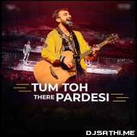 Tum To Thehre Pardesi - Rajeev Raja Poster