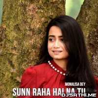 Sunn Raha Hai Na Tu Female Cover - Monalisa Dey Poster