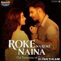 Roke Na Ruke Naina Cover - Raj Barman Poster