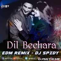 Dil Bechara (Edm Remix) - Dj Spidy Poster