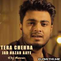 Tera Chehra Jab Nazar Aaye Cover - Raj Barman Poster