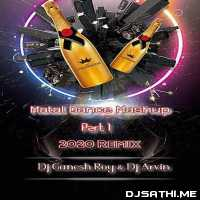 Matal Dance Mashup Part 1 (Hard Bass Mix) Dj Ganesh Roy n Dj Arvin Poster