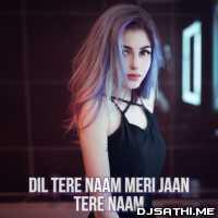Dil Tere Naam Meri Jaan Tere Naam - Pav Dharia Poster