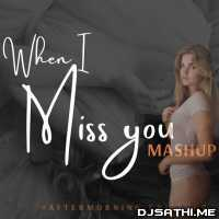 Miss You (Heartbreak Mashup) - Aftermorning Chillout Remix Poster