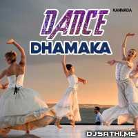 Dhamaka Dance Mashup 10 (Top Dance Mix) - DJ Ganesh Roy Poster