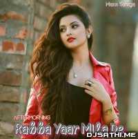 Rabba Yaar Mila De (Aftermorning Mix) - Mann Taneja Poster