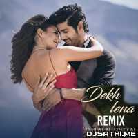Dekh Lena (Chillout Mix) DJ Dalal London Poster