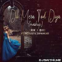 Dil Mera Tod Diya Usne - Acoustic Dipankar Poster