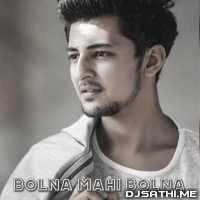 Bolna Mahi Bolna - Darshan Raval Poster