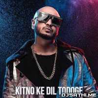Kitno Ke Dil Todoge - B Praak Poster