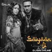 Saiyaan Ji (Club Remix) Dj Dalal London Poster