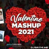 Valentine Mashup 2021 - Toffee Remix Poster