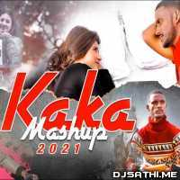 Kaka Mashup 2021 - DJ Danish Poster