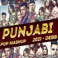 Punjabi Pop Mashup 2021 - Debb Poster