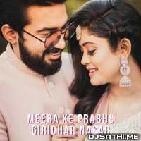 Meera Ke Prabhu Giridhar Nagar - Sachet Poster