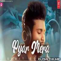 Pyar Mera - Sumit Goswami Poster