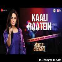Kaali Raatein - Ripul Sharma Poster