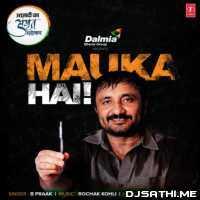 Mauka Hai - B Praak Poster