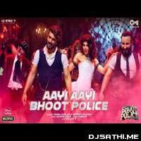 Aayi Aayi Bhoot Police - Vishal Dadlani, Sunidhi Chauhan, Mellow D Poster